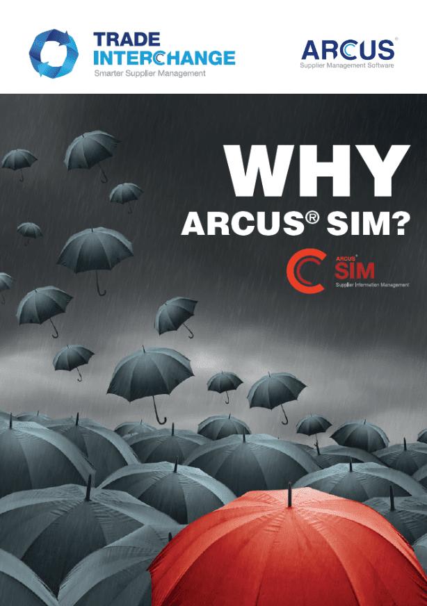 Why ARCUS® SIM?